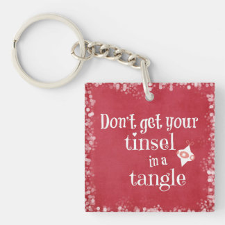 Funny Christmas Quote Acrylic Key Chains