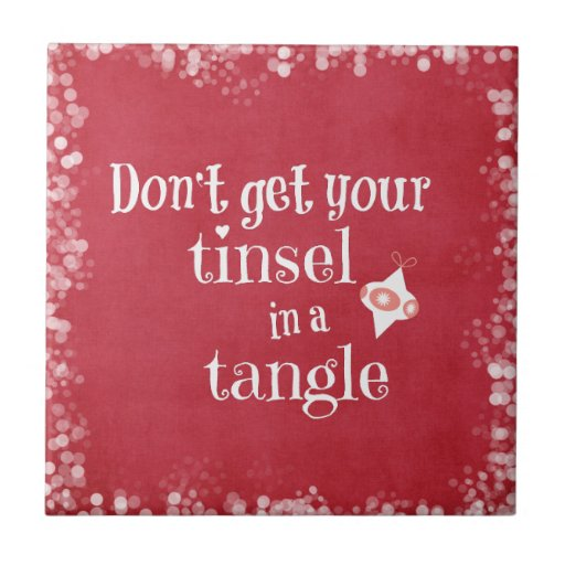 Funny Christmas Quote Ceramic Tiles