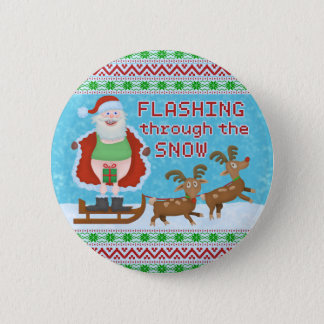 Funny Christmas | Santa Claus Flashing Thru Snow Pinback Button