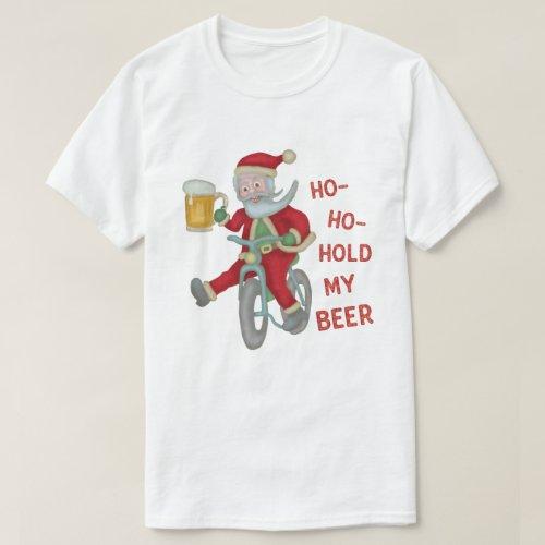 Funny Christmas Santa Claus Hold My Beer Humor T_Shirt