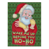 Funny Christmas Santa Claus Humor Wake Me Up Postcard