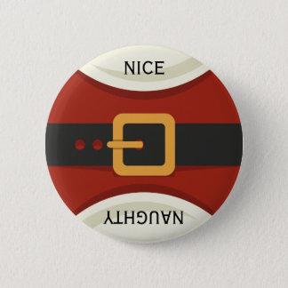 Funny Christmas Santa Claus Naughty & Nice Holiday Pinback Button