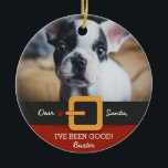"""Funny Christmas Santa Dog Photo and Name Custom Ceramic Ornament<br><div class=""""desc"""">Celebrate your dog and the holiday season with this cute Christmas tree ornament featuring your dog's photo positioned above Santa's belt and red suit.  Add your custom text and dog's name to personalize.  A holiday keepsake that will be treasured for years to come.</div>"""