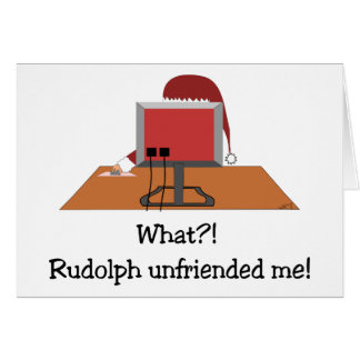 Funny Christmas - Santa Unfriended by Rudolph Greeting Card