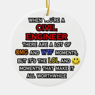 Funny Civil Engineer ... OMG WTF LOL Ceramic Ornament
