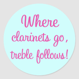 Funny Clarinet Treble Gift Round Stickers