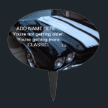 """Funny Classic Muscle Car Cake Topper<br><div class=""""desc"""">This funny cake topper features a photo of a black and white classic muscle car and the words, You&#39;re not getting older. You&#39;re getting more CLASSIC written in white. You can personalize it with a name or order it plain to be used again and again for different people. Fun pick...</div>"""