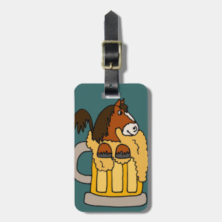 Funny Clydesdale Horse in Beer Mug Luggage Tag