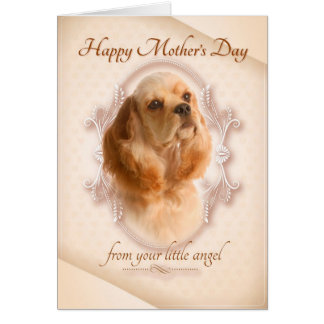 Funny Cocker Spaniel Mother's Day Card