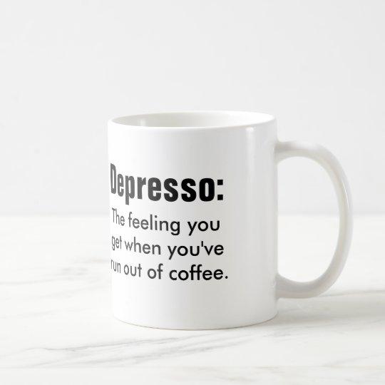 Funny Coffe Quote Depresso Coffee Mug Zazzle