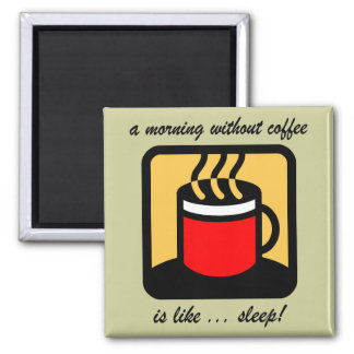 Funny coffee 2 inch square magnet