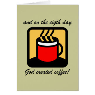 Funny coffee greeting card