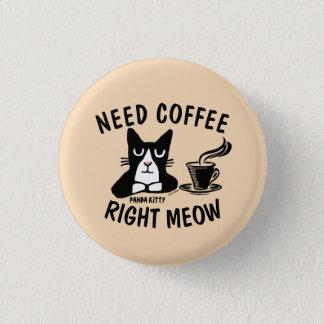 Funny COFFEE CAT Buttons, PANDA KITTY Pinback Button