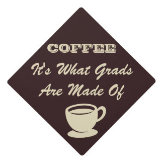 Funny Coffee Cup Graduation Cap Topper
