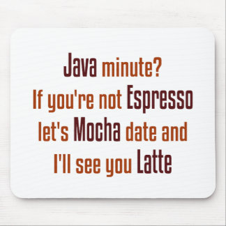 Funny Coffee Date Mouse Pad