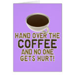 Funny Coffee Lover Card
