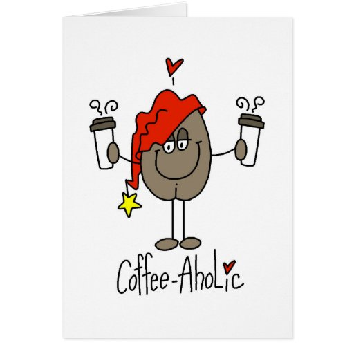 Funny Coffee Lover Gift Greeting Card