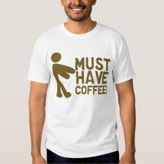 Funny Coffee Lover T Shirt