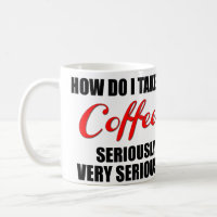 Funny coffee mug with red and black text