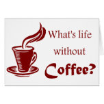 Funny Coffee Quote Card