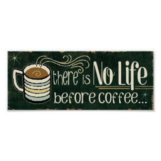Funny Coffee Quotes Poster