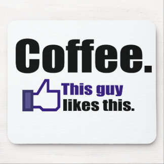 Funny Coffee Saying Mouse Pad