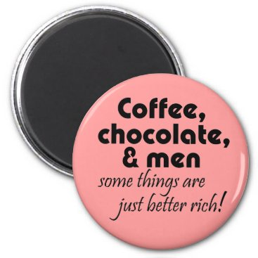 Coffee Themed Funny coffee shop gifts pink fridge magnets