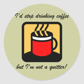 Funny coffee round stickers
