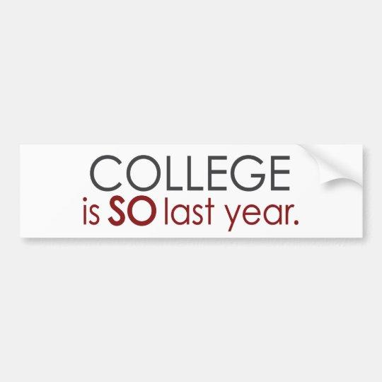 Funny College Grad Bumper Sticker