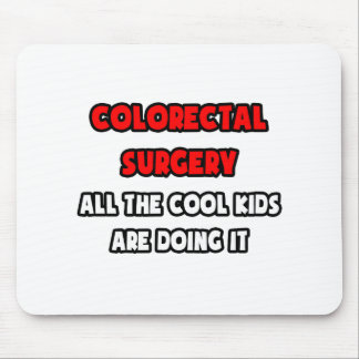 Funny Colorectal Surgeon Shirts and Gifts Mousepad