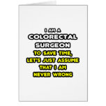 Funny Colorectal Surgeon T-Shirts and Gifts Card