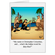 Funny Columbus Day Humor Greeting Card