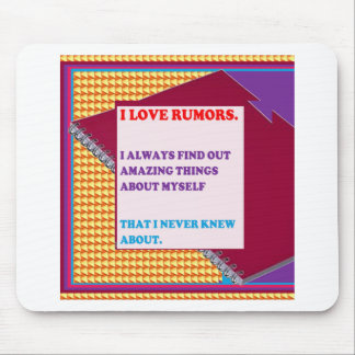 FUNNY COMIC COMEDY QUOTE WISDOM RUMORS FUN MOUSE PAD