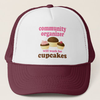Funny Community Organizer Trucker Hat