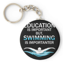 Funny Competitive Swimming Design Education Is Keychain