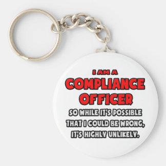 Funny Compliance Officer .. Highly Unlikely Basic Round Button Keychain