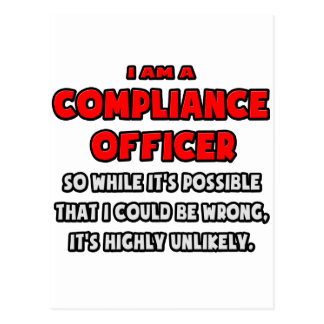 Funny Compliance Officer .. Highly Unlikely Postcard