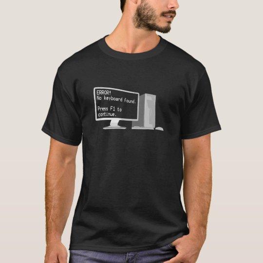 Funny Computer Error T-Shirt