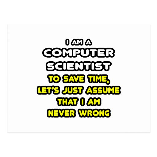 Funny computer scientist t shirts postcard zazzle for T shirt design programs for pc