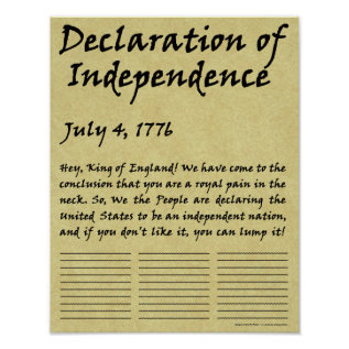 Funny Condensed Declaration Of Independence Poster at Zazzle
