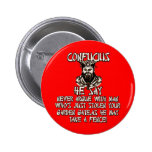 Funny Confucius he say Pinback Button