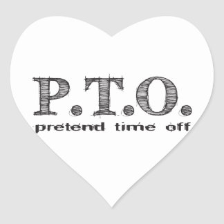 Funny Congratulations Promoted to Pretend Time Off Heart Sticker