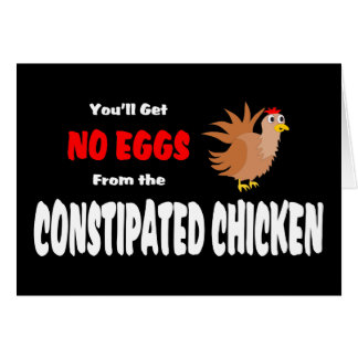 Funny Constipated Chicken Card
