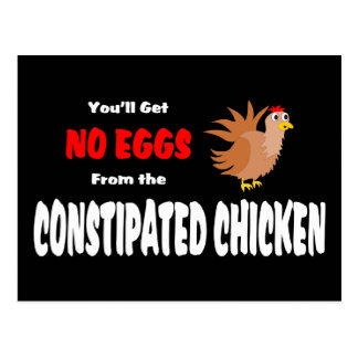 Funny Constipated Chicken Post Cards