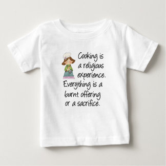 Funny Cooking Is A Religious Experience Baby T-Shirt