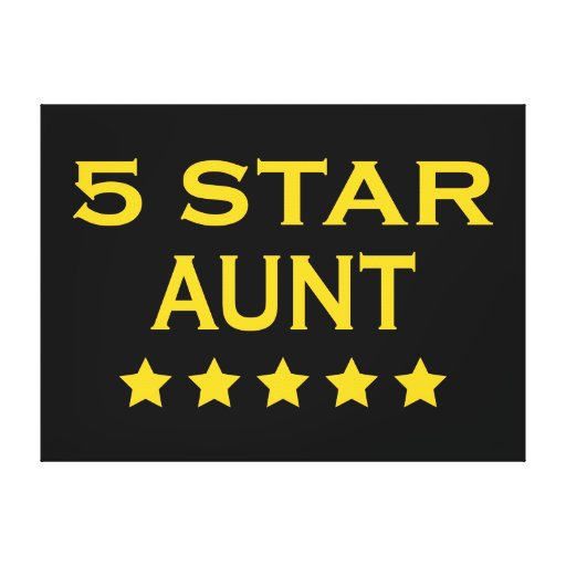 Funny Cool Aunts : Five Star Aunt Stretched Canvas Prints