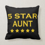 Funny Cool Aunts : Five Star Aunt Pillows