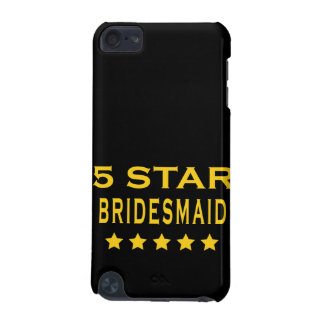 Funny Cool Bridesmaids : Five Star Bridesmaid iPod Touch (5th Generation) Case