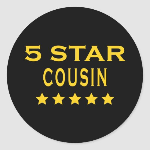 Funny Cool Cousins : Five Star Cousin Classic Round Sticker