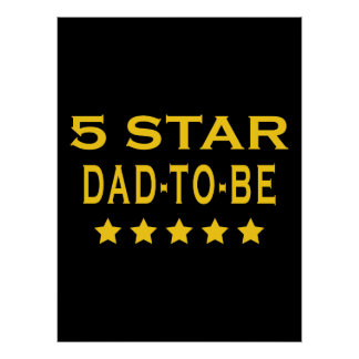 Funny Cool Gifts : Five Star Dad to Be Posters